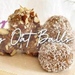 【混ぜるだけ!】簡単ヘルシーエナジーボール | Easy Oat Balls | オートミール | 健康•ダイエット•美容 | Diet vlog