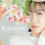 【Ririmew】4/15発売!指原コスメで毎日メイク【スウォッチあり】