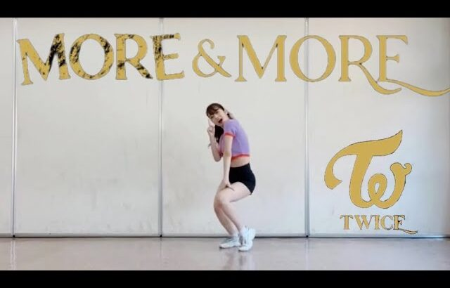 【MORE&MORE】(Cover dance by MAIKA)